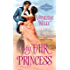 My Fair Princess (The Improper Princesses)