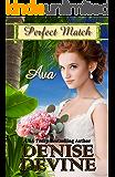 Ava (Perfect Match Book 5)