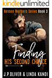 Finding His Second Chance (Benson Brothers Book 3)