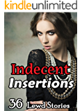 Indecent Insertions (36 Book Bundle of Historical and Paranormal Romps)