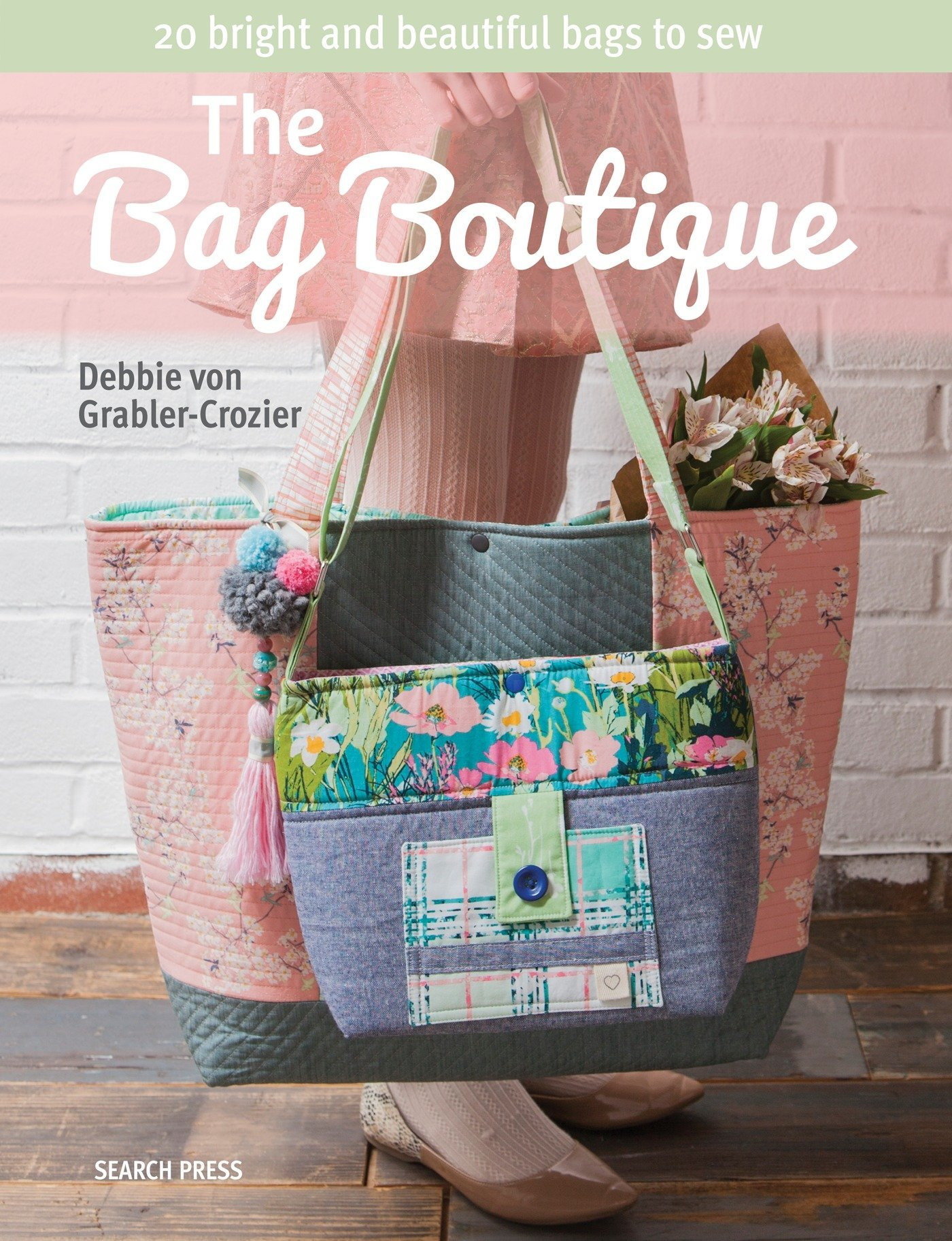 a23685495492 The Bag Boutique: 20 Bright and Beautiful Bags to Sew: Amazon.co.uk ...