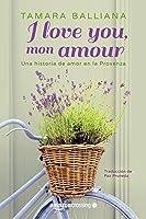 I Love You Mon Amour - Una Historia De Amor En La