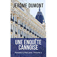 Une enquête cannoise (Rossetti & MacLane t. 2) (French Edition)
