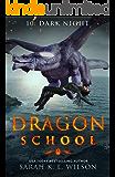 Dragon School: Dark Night