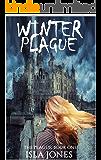Winter Plague (The Plague Book 2)