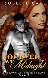 Forever at Midnight (The Cynn Cruors Bloodline Series Book 2)