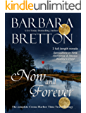 Now and Forever: The Complete Crosse Harbor Time Travel Trilogy
