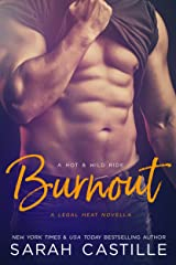 Burnout (Legal Heat Book 3) Kindle Edition