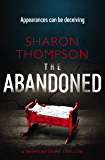 The Abandoned: a gripping crime thriller