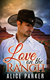 Love on the Ranch (Contemporary Cowboy Romance)