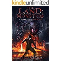 The Land: Monsters: A LitRPG Saga (Chaos Seeds Book 8) (English Edition)
