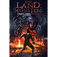 The Land: Monsters: A LitRPG Saga (Chaos Seeds Book 8) (English Edition)