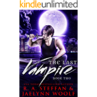 The Last Vampire: Book Two
