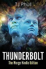 Thunderbolt: The Merge Kindle Edition