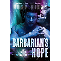 Barbarian's Hope: A SciFi Alien Romance (Ice Planet Barbarians Book 11)