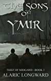Sons of Ymir: Stories of the Nine Worlds (Thief of Midgard - a dark fantasy action adventure Book 3)