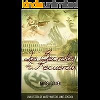 Los Secretos de un Recuerdo: (HISTÓRICA, ROMÁNTICA, SUSPENSE)