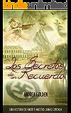 Los Secretos de un Recuerdo: (HISTÓRICO, ROMÁNTICO, SUSPENSE) (Spanish Edition)