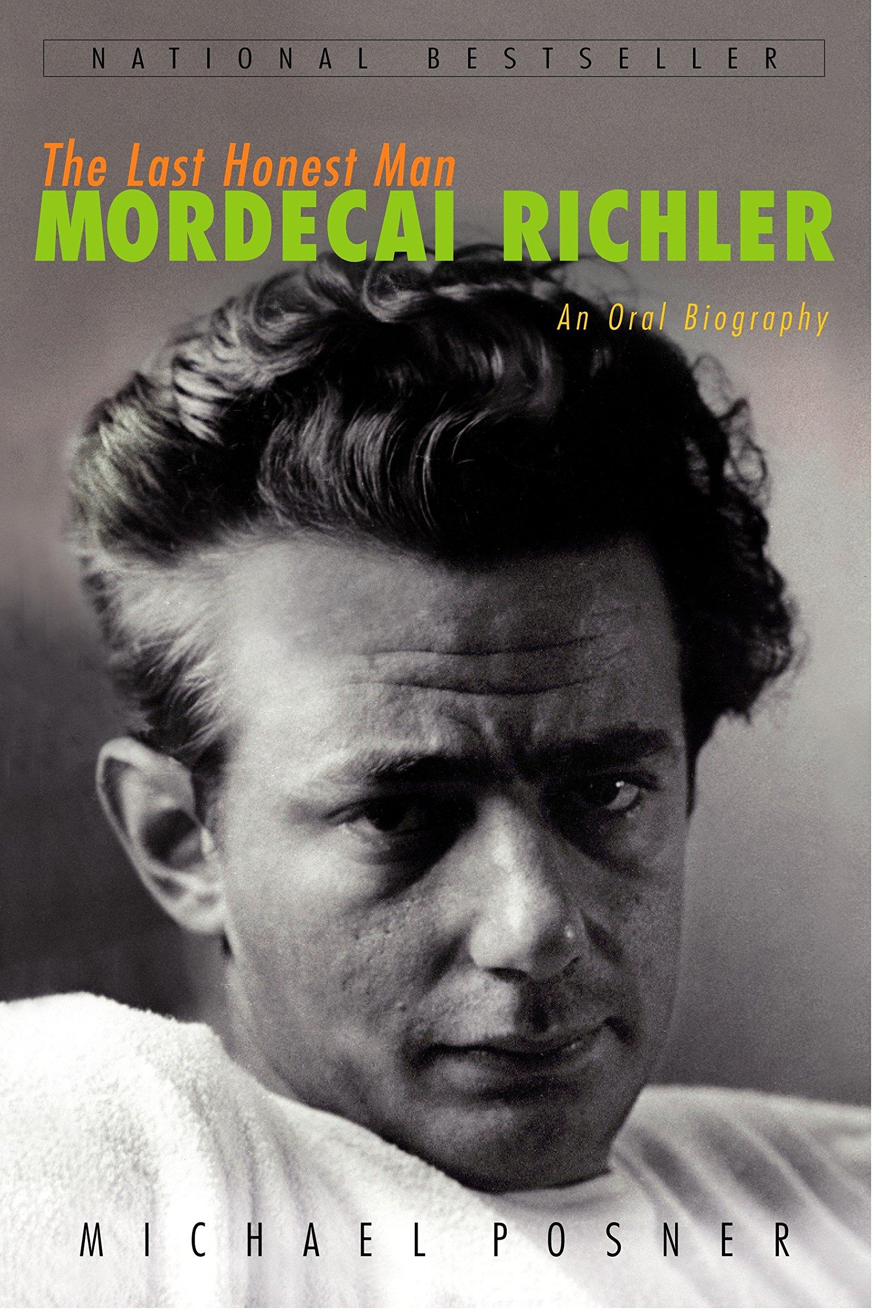 Read Online The Last Honest Man: Mordecai Richler: An Oral Biography PDF
