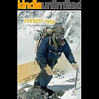 Everest 1953: La véritable épopée de la première ascension (French Edition)