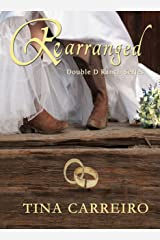 Rearranged (Double D Ranch Book 1) Kindle Edition