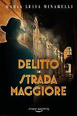 Delitto in Strada Maggiore (I misteri di Bologna Vol. 1) (Italian Edition) Kindle Edition