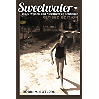 Sweetwater: Black Women and Narratives of Resilience, Revised Edition (Black Studies and Critical Thinking Book 100)