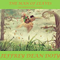 The Man of Leaves: And Other Bedtime Stories