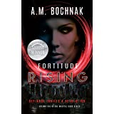 Fortitude Rising: Volume One of the Magical Bond Series