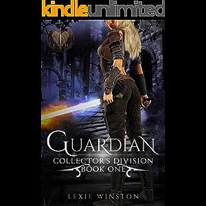 Guardian (Collectors Division Book 1)