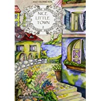 Nice Little Town Adult Coloring Book: Volume 2