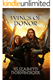 Wings of Honor (Warriors of Aragnar Book 1)