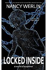 Locked Inside (Nancy Werlin - Edgar-winning Suspense) Kindle Edition