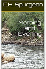 Morning and Evening Daily Devotions with Charles Spurgeon Book (Annotated) Kindle Edition