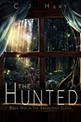 The Hunted (The Abandoned Series Book 1) Kindle Edition