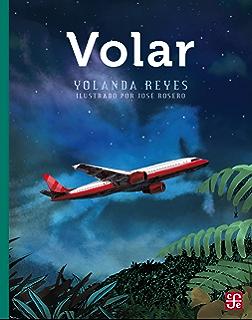 Volar (A la Orilla del Viento) (Spanish Edition)