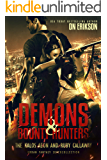 Demons & Bounty Hunters: The Kalos Aeon and Ruby Callaway Urban Fantasy 6 Book Supercollection