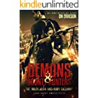 Demons & Bounty Hunters: The Kalos Aeon and Ruby Callaway Urban Fantasy 6 Book Supercollection