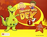 DISCOVER WITH DEX LEVEL 1 PUPIL'S BOOK INTERNATIONAL PACK