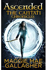 Ascended (The Cantati Chronicles Book 3) Kindle Edition