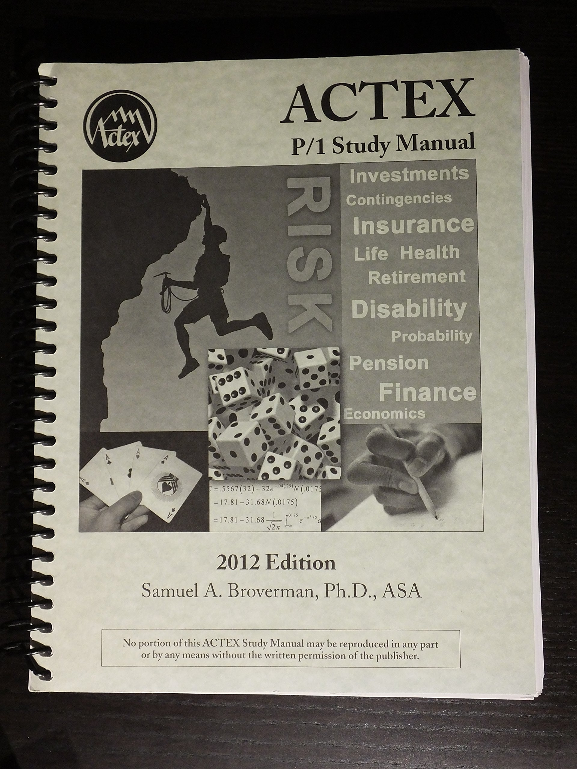 ACTEX P/1 STUDY MANUAL 2012 ED: ASA Samuel A. Broverman Ph.D.:  8601421882378: Amazon.com: Books