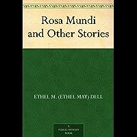 Rosa Mundi and Other Stories (English Edition)