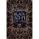 Black Sci-Fi Short Stories (Gothic Fantasy)