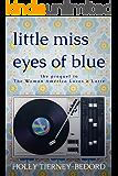 Little Miss Eyes of Blue