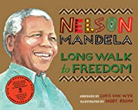 Long Walk To Freedom: Illustrated Children's