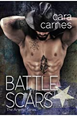 Battle Scars (The Arsenal Book 5) Kindle Edition