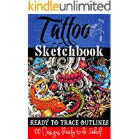 Tattoo Sketchbook: 100 Tattoo Stencil Outlines (English Edition)