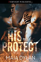 His to Protect (An Alpha's Claim Book 2) Kindle Edition