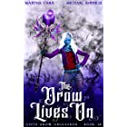The Drow Lives On (Goth Drow Unleashed Book 18)