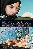 No God But God: The Origins And Evolution Of